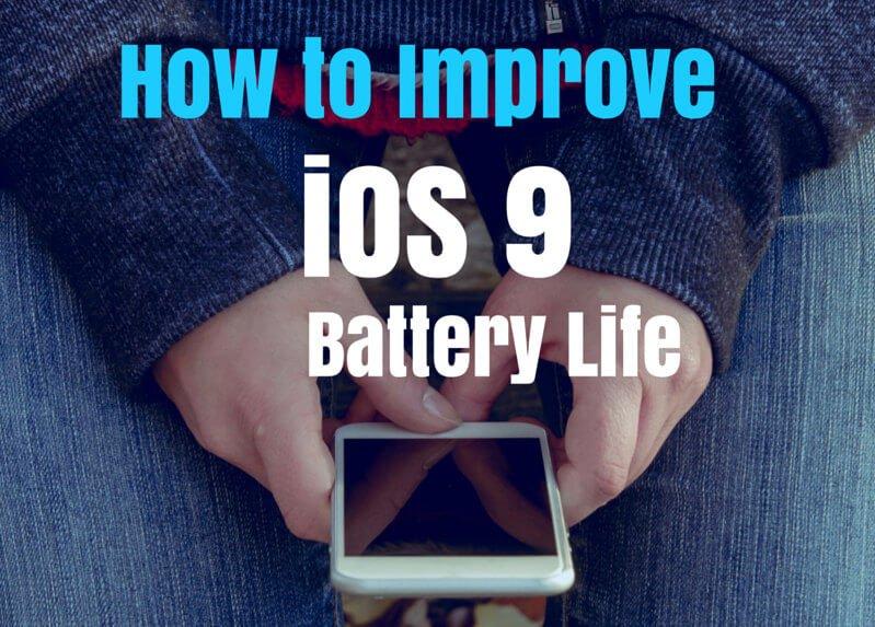 iOS 9 battery life fix
