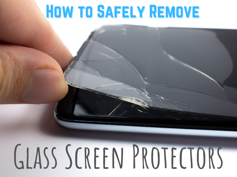 Remove glass screen protector